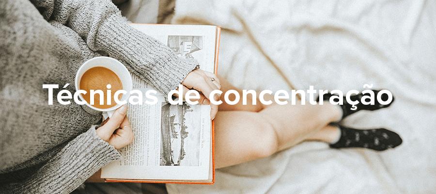 Quer se concentrar no estudo do inglês? Conheça essas 6 técnicas