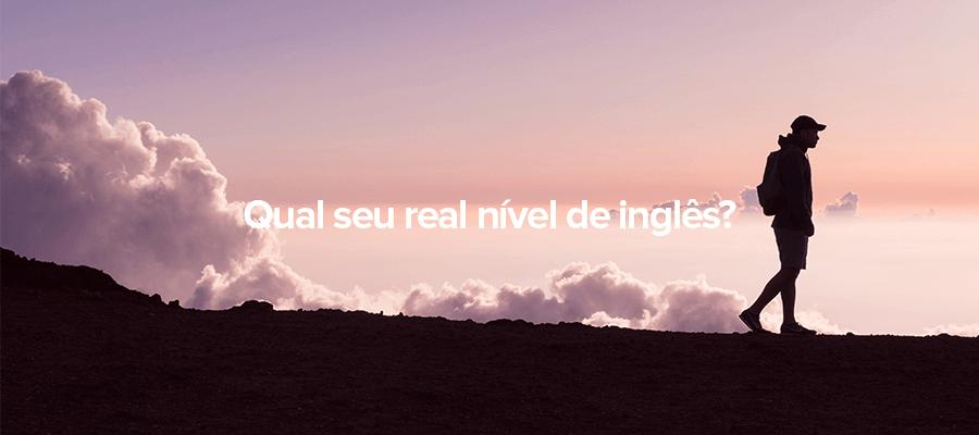 Aprenda como você pode descobrir qual é o seu real nível de inglês